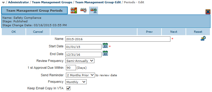 Team Management Group Period - Open for 2 years to be completed once each year with daily notices that start one week prior